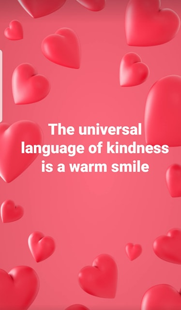 The universal language of kindness is a warm smile